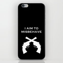 Aim to Misbehave V2 iPhone Skin