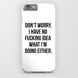 We're In It Together! X-Rated iPhone Case
