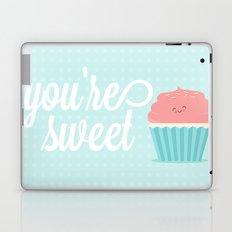 You're Sweet  Laptop & iPad Skin