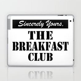 THE BREAKFAST CLUB SINCERELY YOURS Laptop & iPad Skin