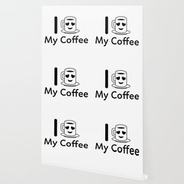 I Love My Coffee Wallpaper