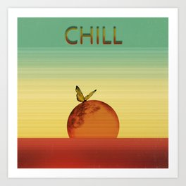 Just Chill Art Print