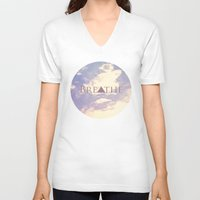 breathe V-neck T-shirts featuring Breathe by Rachel Burbee