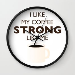 Strong Like Me Wall Clock