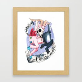 You've goat to believe Framed Art Print
