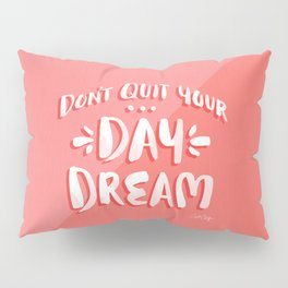Don't Quit Your Day Job – Watermelon Palette Pillow Sham