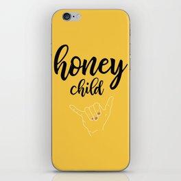 Honey child iPhone Skin