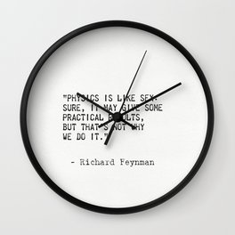 Richard Feynman quote Wall Clock