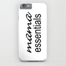 Mama Essentials Black & White iPhone 6s Slim Case