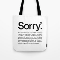 Sorry.* For a limited time only. (White) Tote Bag