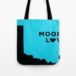 Moore Love Tote Bag