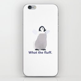 Cute Penguin Says: What the Fluff iPhone Skin