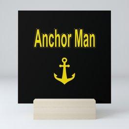 Funny Wordplay Anchor Man Word Wit Mini Art Print