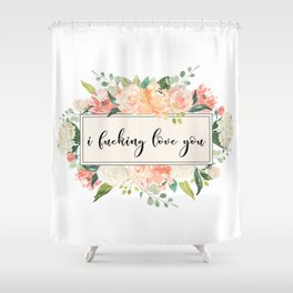 love you floral Shower Curtain