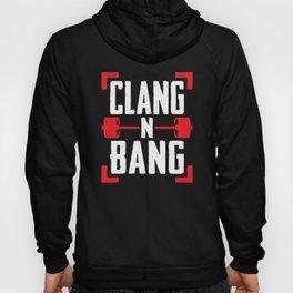 Clang N Bang Hoody