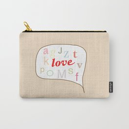 More love talk please Carry-All Pouch