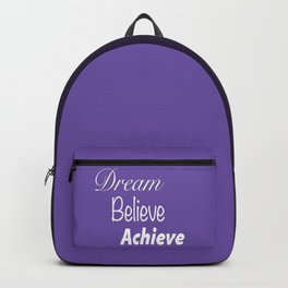 Dream Believe Achieve Ultra Violet Backpack
