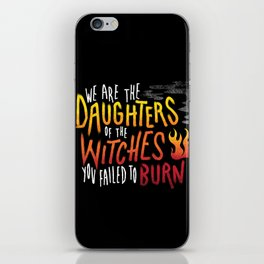 Daughters of Witches iPhone Skin