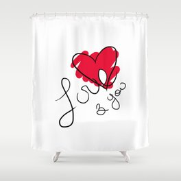 Love & you Shower Curtain