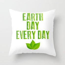 Earth Day Every Day Recycling Save The Planet Eco Throw Pillow