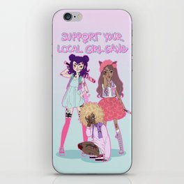 Support your local girl gang iPhone Skin