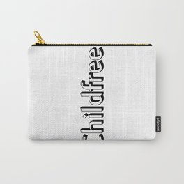 Childfree Carry-All Pouch
