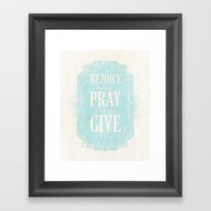 1 Thes. 5:16-18 Framed Art Print