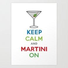 Keep Calm and Martini On Art Print