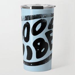 Good Vibes Typography Travel Mug