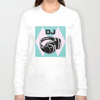 dj Long Sleeve T-shirts featuring DJ by Şemsa Bilge (Semsa Fashion)
