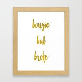 Bougie but Broke (iphone&ipad) Framed Art Print