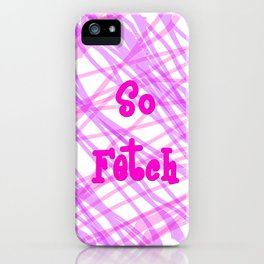 So Fetch Splatter iPhone Case