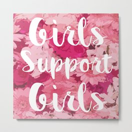 Girls Support Girls Metal Print
