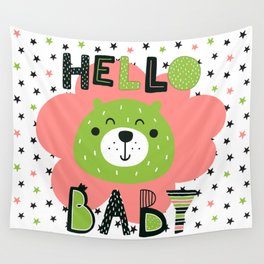 Hello Baby nursery boy and girl Wall Tapestry