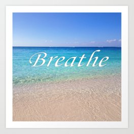 Breathe Cayman Relaxing Beach Waves Art Print