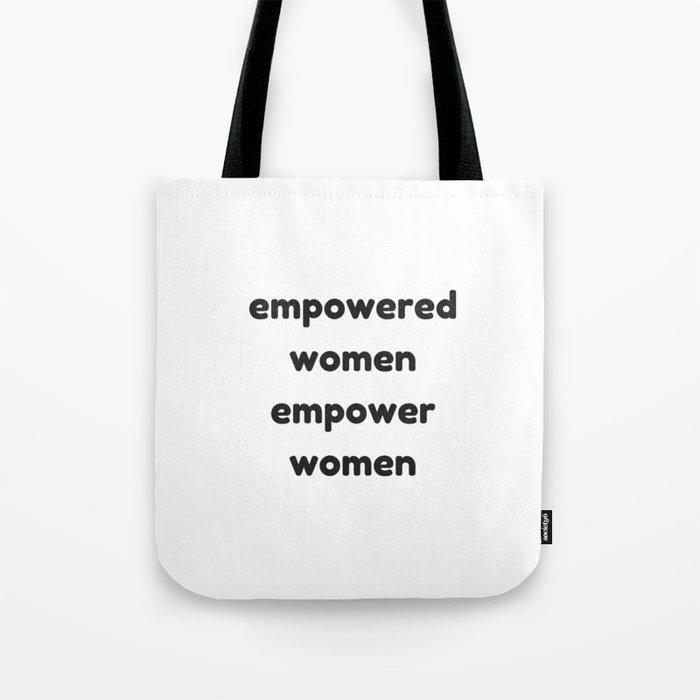 d09eca0d81 EMPOWERED WOMEN EMPOWER WOMEN Tote Bag by myrainbowlove
