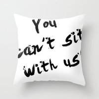 mean girls Throw Pillows featuring Mean Girls by Beauti Asylum