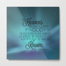 Psalm 19:1-2 Metal Print