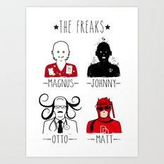 THE FREAKS Art Print