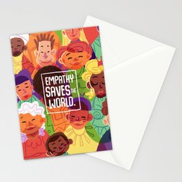 Empathy Saves The World Stationery Cards