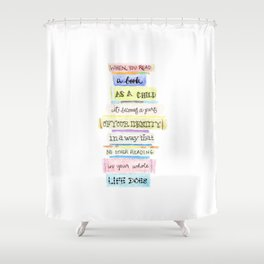 You've Got Mail- Childhood Reading Quote Shower Curtain