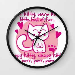 soft kitty, warm kitty, little ball of fur... Wall Clock