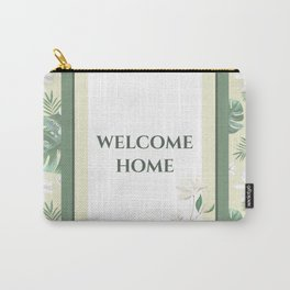 Welcom Home Tropical Carry-All Pouch