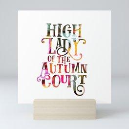 High Lady Of The Autumn Court Mini Art Print