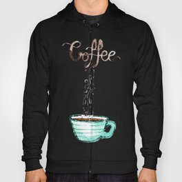 Cute Watercolor Steamy Cup of Coffee Hoody