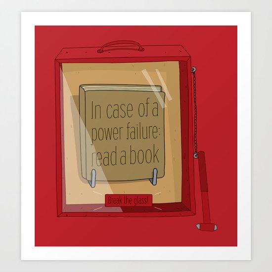 In case of a power failure: read a book Art Print