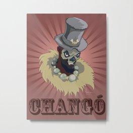 PAPA CHANGO Metal Print