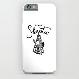 Devout Skeptic iPhone Case