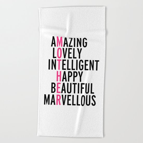Mother Quote Beach Towel