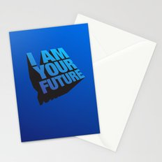 I am Your Future! Stationery Cards